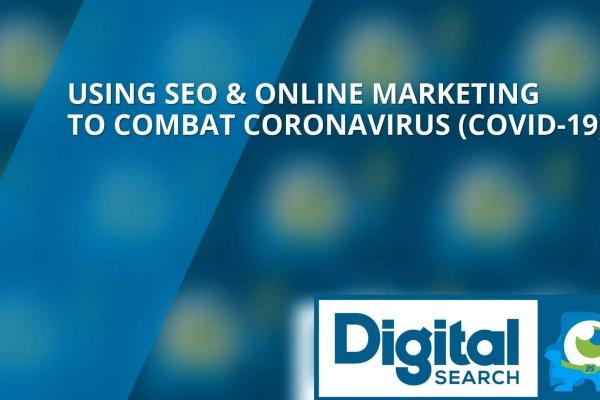 Using SEO & Online Marketing to Combat the Coronavirus
